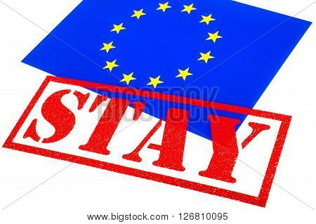 European Union flag branded with a STAY Rubber Stamp in reference to the upcoming referendum on Britains membership to the European Union.