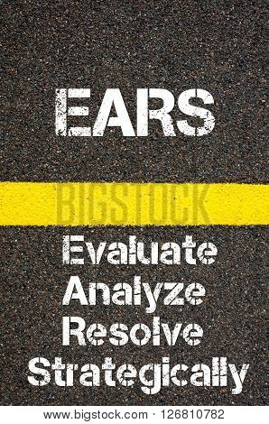 Business Acronym Ears Evaluate Analyze Resolve Strategically