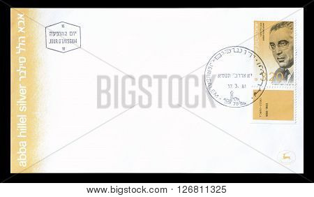 ISRAEL - CIRCA 1981 : Cancelled First Day Cover letter printed by Israel, that shows Abba Hillel Silver.