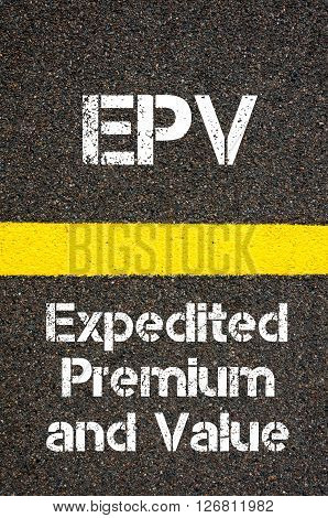 Business Acronym Epv Expedited Premium And Value