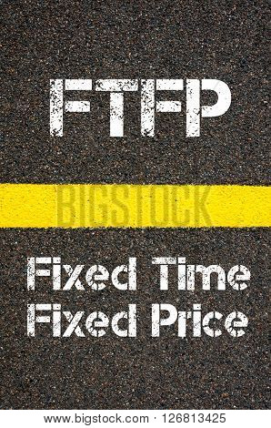 Business Acronym Ftfp  Fixed Time Fixed Price