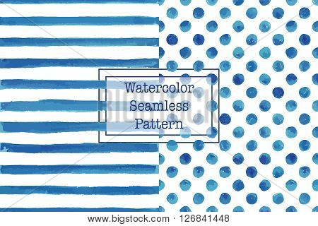 Set of two watercolor seamless patterns blue color. Stripes and polka dot pattern. Watercolor seamless pattern for any your design project eco natural organic them. Or for print on any item.