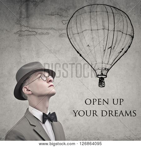 Open up your dreams