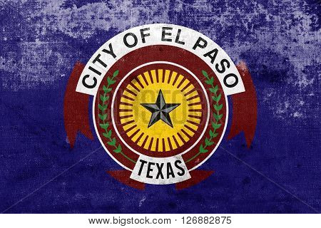 Flag Of El Paso, Texas, With A Vintage And Old Look