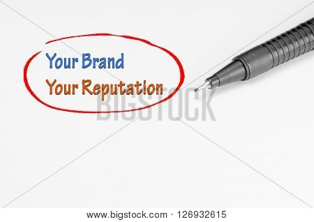 Your Brand Your Reputation - Business Concept