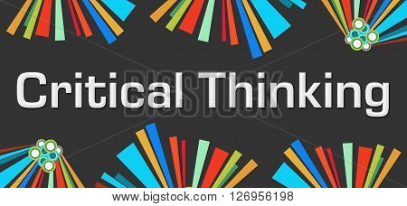 Critical Thinking text written over dark colorful background.