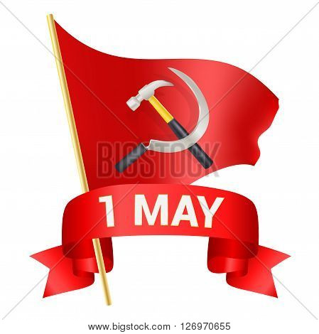 1st may day greeting illustration with red flag hammer and sickle and a bow with text. Labor day greeting international worker day celebration template. vector illustration
