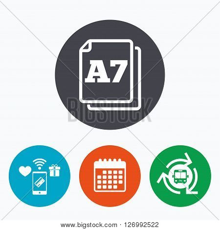 Paper size A7 standard icon. File document symbol. Mobile payments, calendar and wifi icons. Bus shuttle.