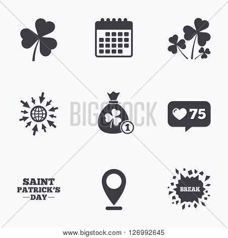 Calendar, like counter and go to web icons. Saint Patrick day icons. Money bag with clover and coin sign. Trefoil shamrock clover. Symbol of good luck. Location pointer.