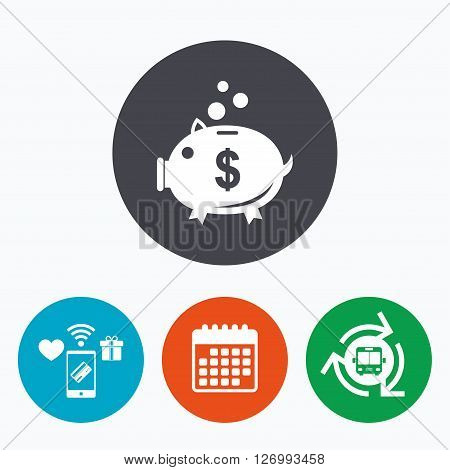 Piggy bank sign icon. Moneybox dollar symbol. Mobile payments, calendar and wifi icons. Bus shuttle.