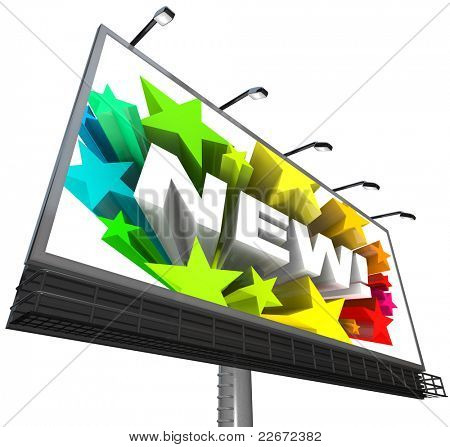 The word new surrounded by colorful stars displayed on a billboard announcing and advertising a new and improved product or service