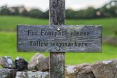 Sign: for Footpath Please Follow Waymarkers, Seen In The Yorkshire Dales Near Bainbridge, North Yo poster