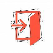 Vector Cartoon Entrance Door Icon In Comic Style. Exit Doors Concept Illustration Pictogram. Doorway poster