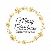 Merry Christmas Lettering With Golden Ornaments And Wreath Decoration Of Confetti, Snowflakes. Merry poster