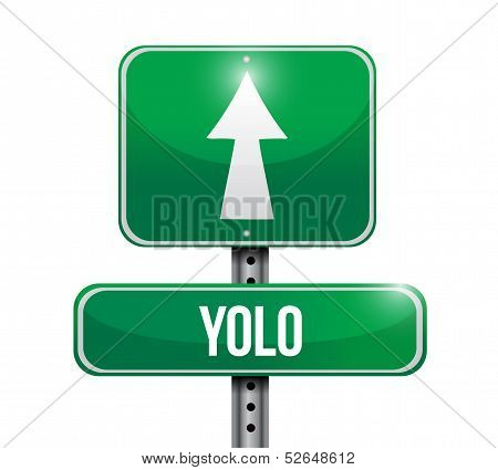 Yolo Road Sign Illustration Design