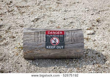 Warning Sign Telling Of Geothermal Danger