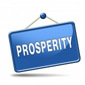 stock photo of prosperity sign  - prosperity succeed in life and business be happy and successful good fortune happiness financial success sign icon or banner - JPG