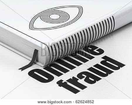 Privacy concept: book with Eye, Online Fraud on white background