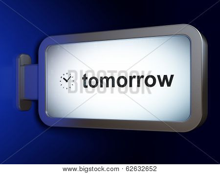 Time concept: Tomorrow and Clock on billboard background