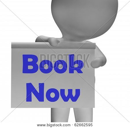 Book Now Sign Shows Make Appointment Or Reservation