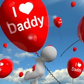 I Love Daddy Balloons Shows Affectionate Feelings For Father