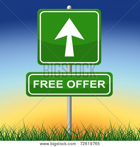 Free Offer Sign Shows With Our Compliments And Arrow