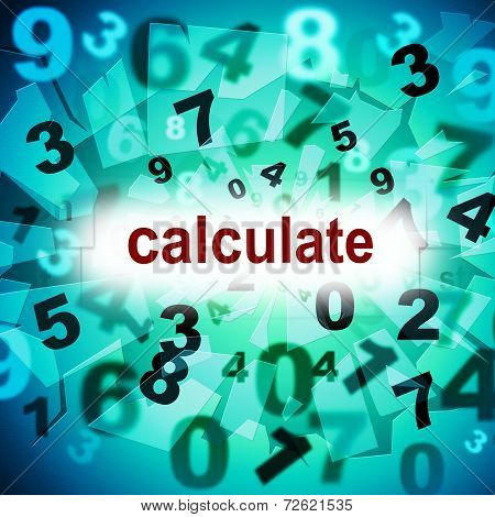 Calculation Mathematics Represents One Two Three And Maths