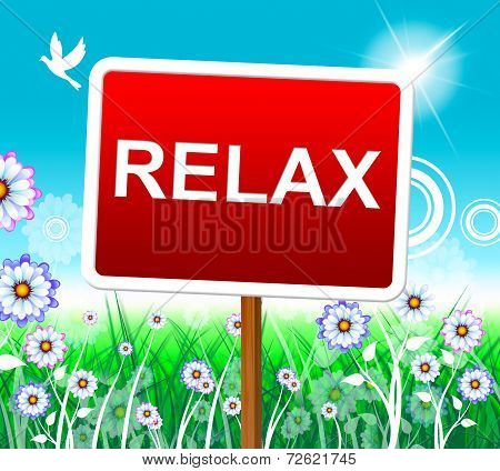 Relax Relaxation Represents Resting Pleasure And Relaxed