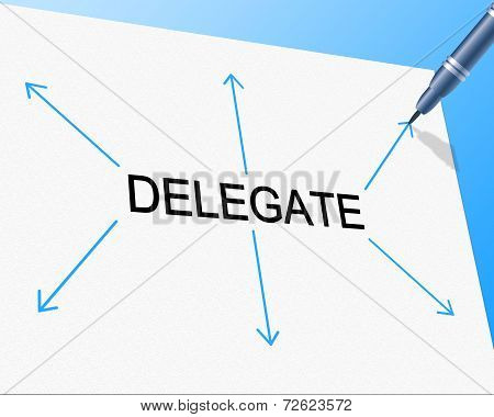 Delegate Delegation Means Team Manager And Assign