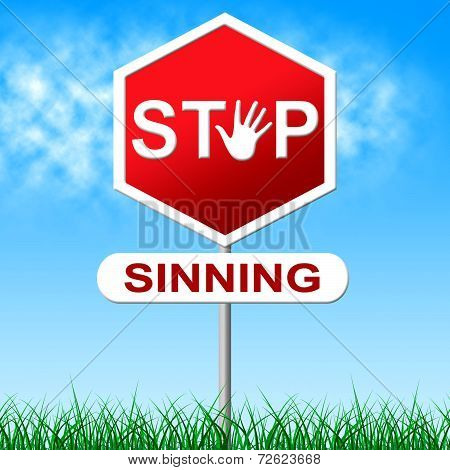 Sinning Stop Represents Warning Sign And Caution