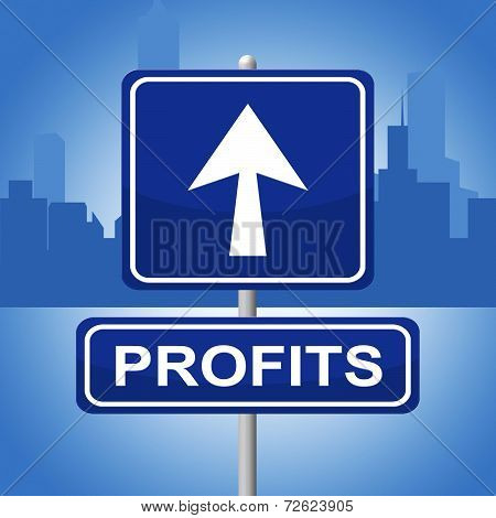 Profits Sign Indicates Signboard Pointing And Arrow