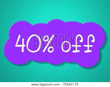 Forty Percent Off Shows Discounts Sales And Sale
