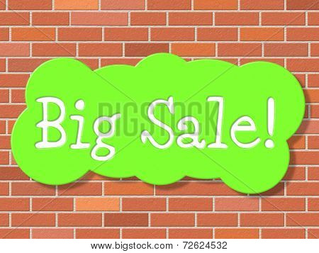 Big Sale Represents Savings Promotional And Save