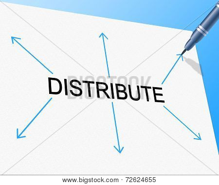 Distribute Distribution Indicates Supply Chain And Supplying