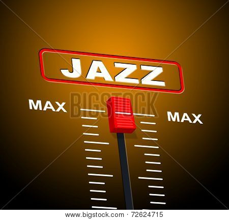 Music Jazz Means Sound Track And Audio