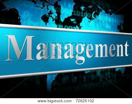 Manage Management Means Administration Executive And Manager