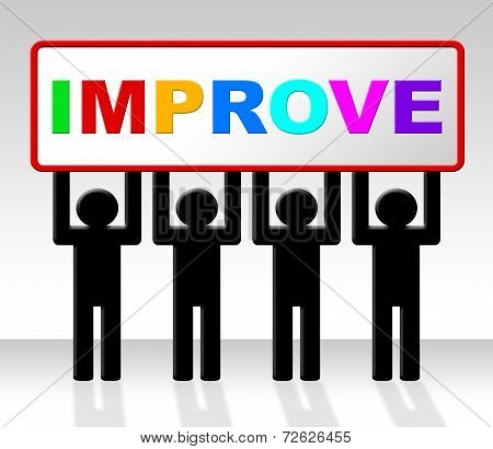 Improve Improvement Indicates Growth Development And Advancing
