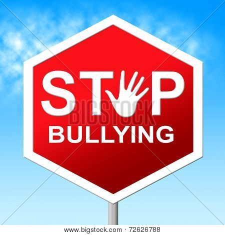 Stop Bullying Shows Push Around And Caution