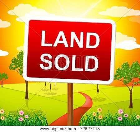 Land Sold Indicates Real Estate Agent And Building