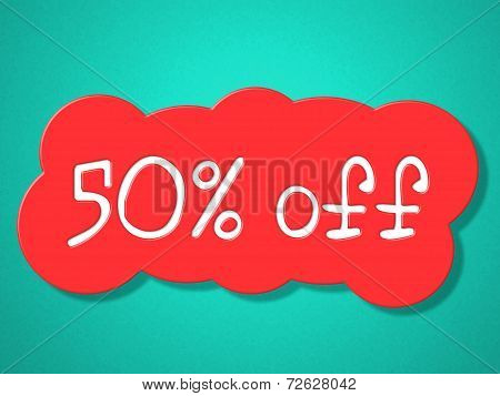 Fifty Percent Off Means Save Clearance And Promo