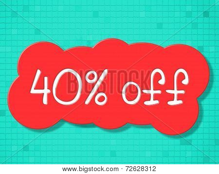 Forty Percent Off Represents Promotional Clearance And Retail