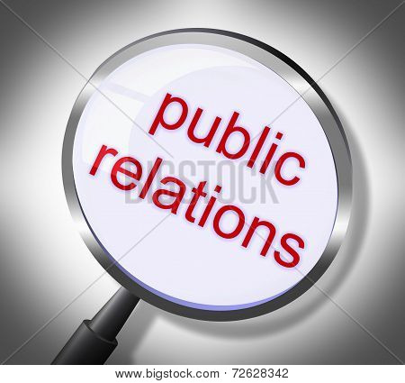 Public Relations Represents Searches Promotional And Magnification