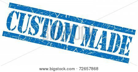 Custom Made Blue Grungy Stamp Isolated On White Background