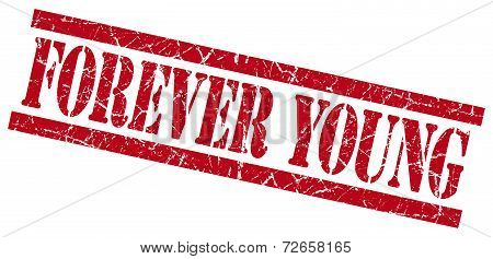 Forever Young Red Grungy Stamp Isolated On White Background