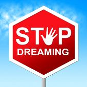 picture of daydreaming  - Stop Dreaming Showing Night Control And Daydream - JPG