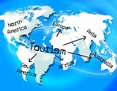Tourism Worldwide Means Vacation Destinations And Tourist poster