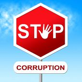 stock photo of corruption  - Stop Corruption Showing Warning Sign And No - JPG