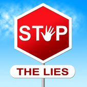stock photo of tell lies  - Lies Stop Showing No Lying And Truth - JPG