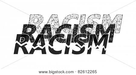Word racism in different shades, presenting the many levels of it, with one broken in pieces  -concept of ending racism, isolated on white