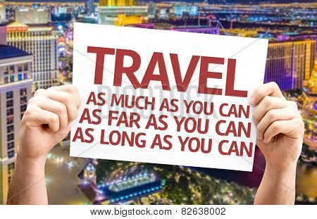 Travel As Much/Far/Long As You Can card with city background